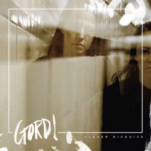 Gordi - Clever Disguise - CD
